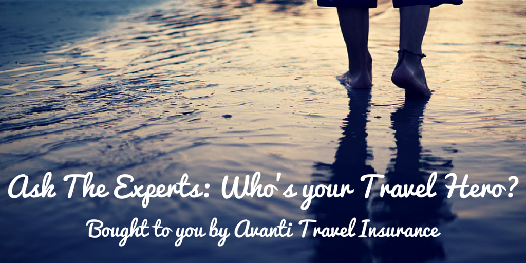 Who is Your Biggest Travel Hero?