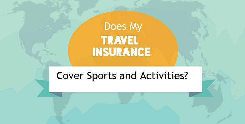 Sports and activities covered by travel insurance