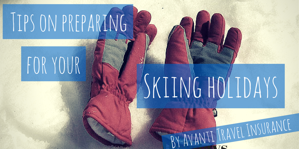 Tips on preparing for your Skiing Holidays