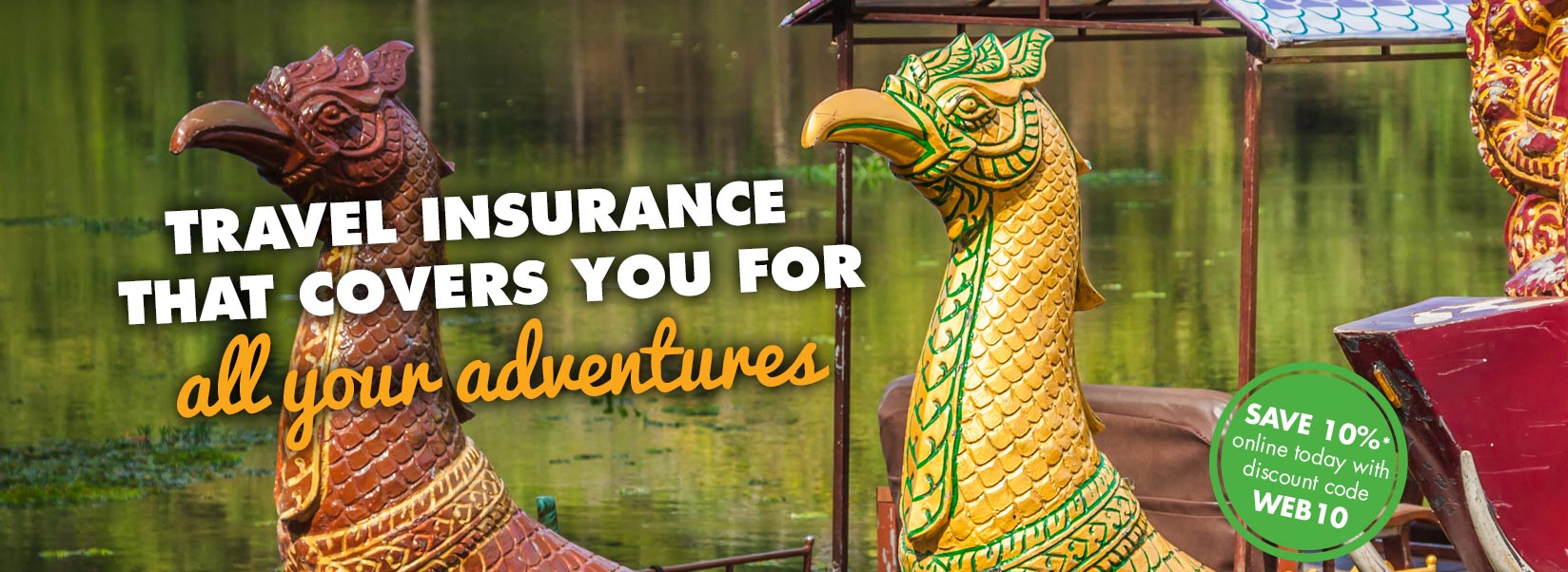 Travel insurance that covers you for all your adventures