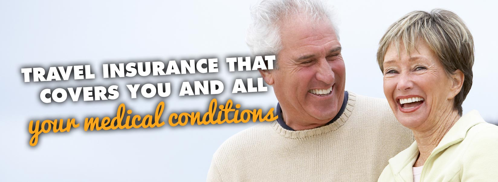 Avanti travel Insurance that covers you and all your medical conditions