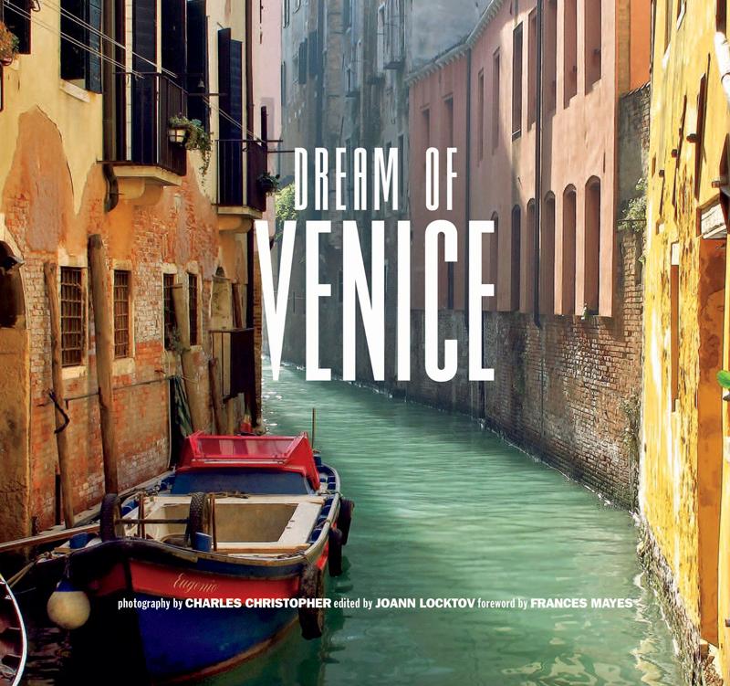 Credit: Dream of Venice by Bella Figura Publications