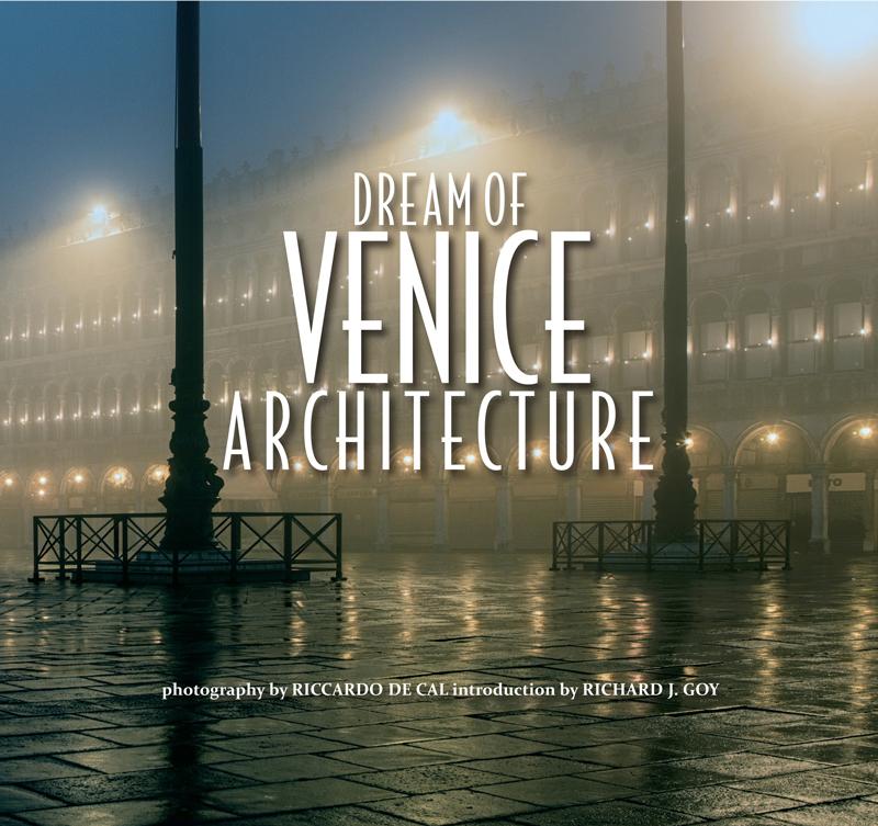 Credit: Dream of Venice Architecture & Bella Figura Publications